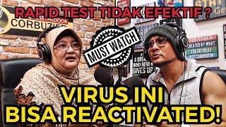 Heboh Virus Corona Bisa Reactivated?! Rapid Test T