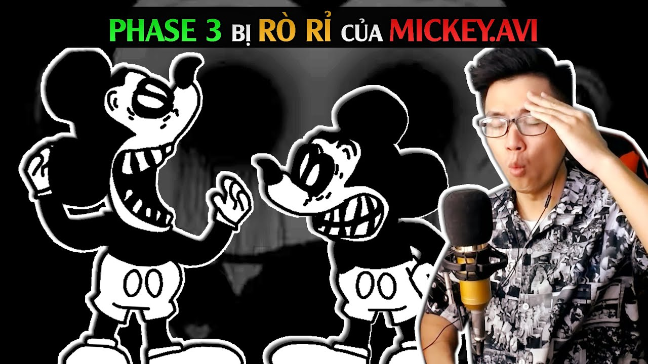 PHASE BỊ RÒ RỈ CỦA MICKEY.AVI / Friday Night Funkin Mickey.Avi Phase 3 Leak / SpiderGaming 2020