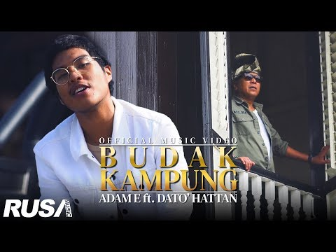 Adam E Ft. Dato' Hattan - Budak Kampung [Official Music Video]