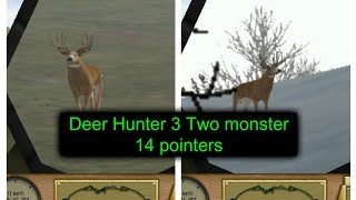 Deer Hunter 3 Two monster 14 pointers