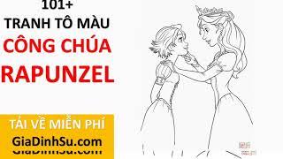 [MIỄN PHÍ] download 101+ tranh tô màu công chúa Rapunzel cho bé - Công chúa Tóc mây - Giadinhsu.com