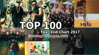 TOP 100 Year-End Chart 2017 (Best songs of the year, 2017)