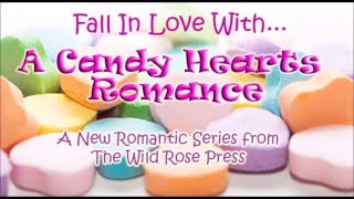 Candy Hearts Series by The Wild Rose Press