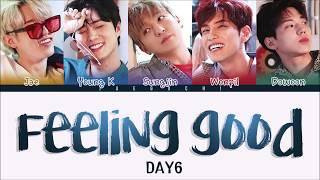 Download lagu DAY6 Feeling Good