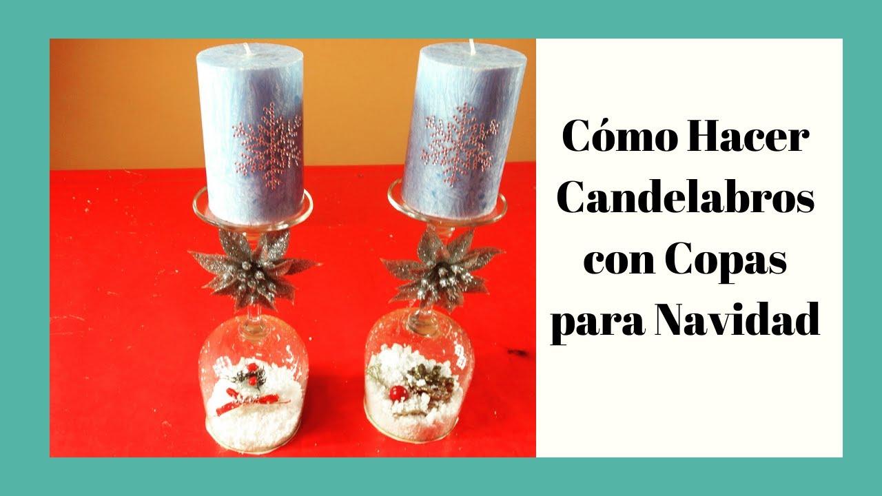 Candelabros con copas para navidad candlesticks with - Como hacer decoraciones navidenas ...