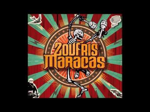 Zoufris Maracas - Les cons