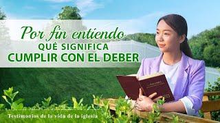 Testimonio cristiano 2020 | Por fin entiendo qué significa cumplir con el deber