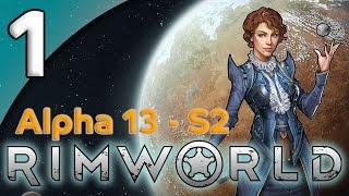 Rimworld Alpha 13 - 1. Men of the Desert - Let's Play Rimworld Gameplay