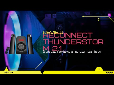 Review: Reconnect Thunderstorm 2.1 channel multimedia speakers