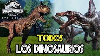 TODOS LOS DINOSAURIOS DE JURASSIC WORLD: EVOLUTION