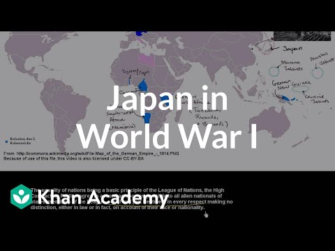 Japan in World War I | The 20th century | World history | Khan Academy