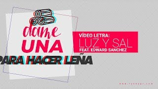 Funky - Luz Y Sal - (Video Letras) ft. Edward Sanchez (2017)