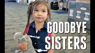 GOODBYE SISTERS! - July 07, 2017 -  ItsJudysLife Vlogs