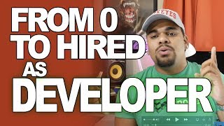 STEP BY STEP GUIDE TO BECOME A DEVELOPER as fast as possible and get hired.