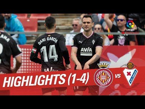 Resumen de Girona FC vs SD Eibar (1-4)