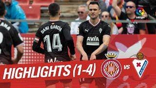 Resumen de Girona FC vs SD Eibar 1-4