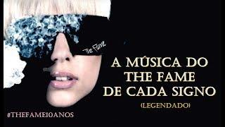 Baixar A música da Lady Gaga de cada signo (versão The Fame) (Legendado)