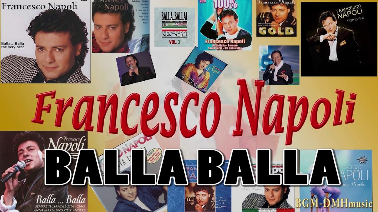 BALLA BALLA 3 MIX  Francesco Napoli