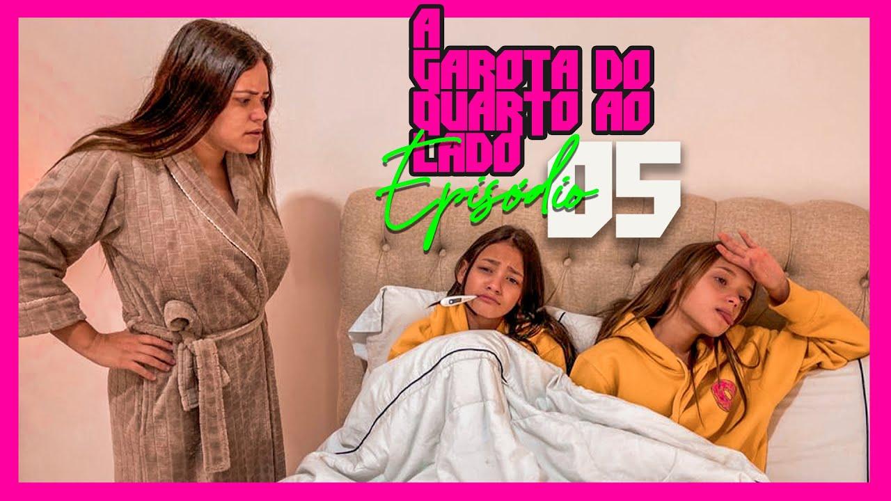A GAROTA DO QUARTO AO LADO -  O PLANO (EPISÓDIO 5 ) - WEB SÉRIE