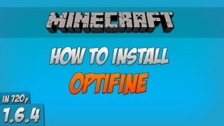 Minecraft - How to install OptiFine with Forge (1.6.4) HD