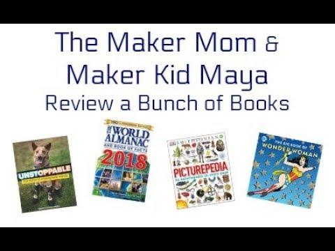 Book Reviews from the Maker Mom and Maker Kid Maya
