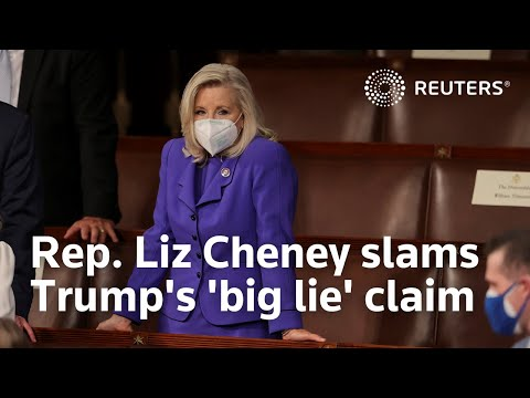 Rep. Liz Cheney slams Trump's 'big lie' claim