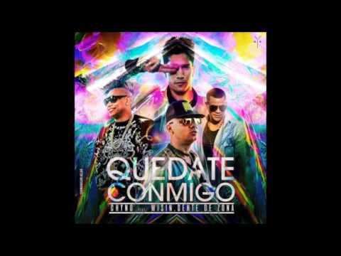 Quédate Conmigo - Chyno Miranda Feat. Wisin, Gente De Zona (Edit Version)