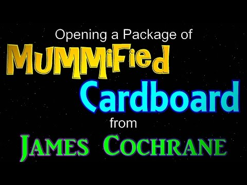 Opening a Package of Mummified Cardboard from James Cochrane