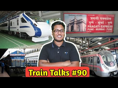 Train Talks #90 Delhi Metro, flexi Fare, Chennai Egmore, Train 18