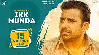 New Punjabi Songs 2015 | IKK MUNDA | SHEERA JASVIR | LYRICAL VIDEO | Punjabi Songs 2015