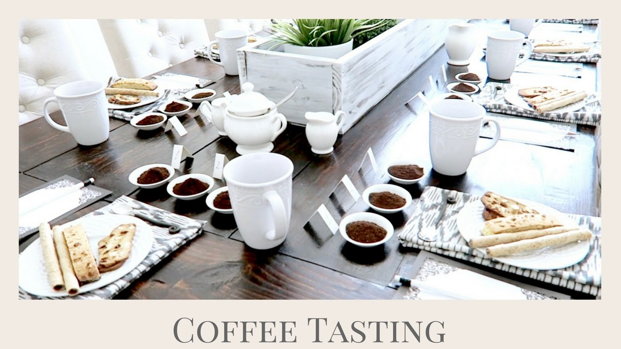 HOW TO HOST A COFFEE TASTING | GIRLS NIGHT IN PARTY IDEA ...
