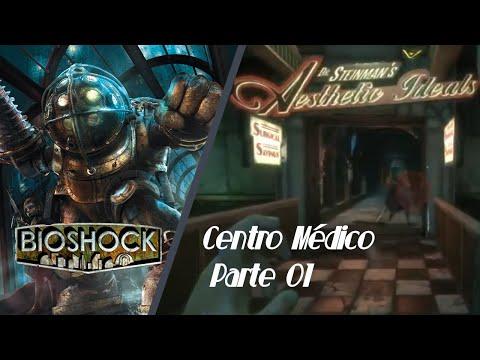 Bioshock guia completa 100% Centro Médico(Parte 01)