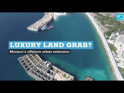 Luxury land grab? Monaco's offshore urban extension