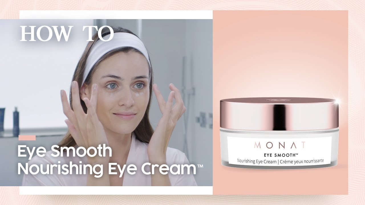 Monat Eye Smooth Monat Skincare Products Eye Cream How To