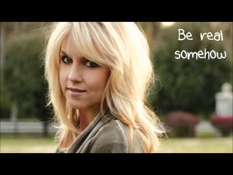 Real to Me by Nichole Nordeman with lyrics