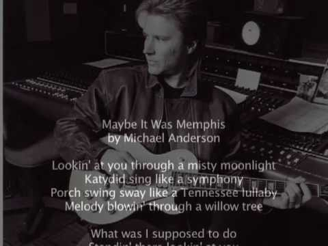 Maybe It Was Memphis  Michael Anderson