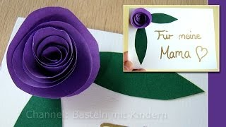 Muttertag basteln: Rosen aus Papier als Muttertagsgeschenk - Muttertag Ideen