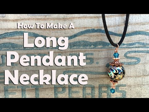 How To Make A Long Pendant Necklace