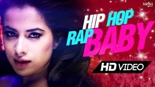 "Hip Hop Rap Baby ""Amjay Feat. Sara Gurpal & Envie Sharma"" Official Song - New Punjabi Songs 2015"