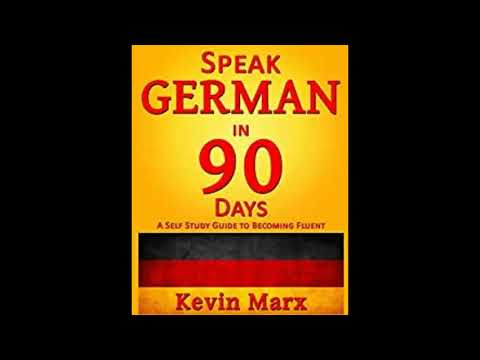 Speak German in 90 Days A Self Study Guide to Becoming Fluent