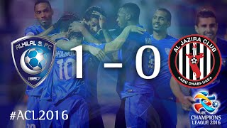 AL HILAL vs AL JAZIRA: AFC Champions League 2016 (Group Stage) 2017 Video