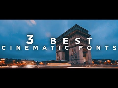 CINEMATIC FONTS - MY TOP 3 CINEMATIC FONTS FOR FILM | WORKS FOR ALL EDITING SOFTWARE'S | 2018