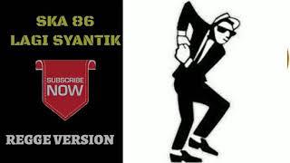 SKA 86 LAGI SYANTIK