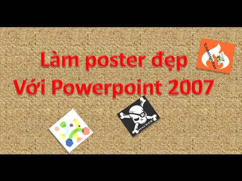 Làm Poster đẹp với Powerpoint 2007