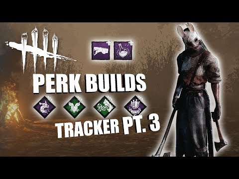 TRACKER! PT. 3 | Dead By Daylight HUNTRESS PERK BUILDS