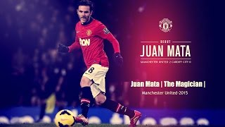 Juan Mata - The Magician - Best Skills & Goals - Manchester United 2015 | Unknown Guy