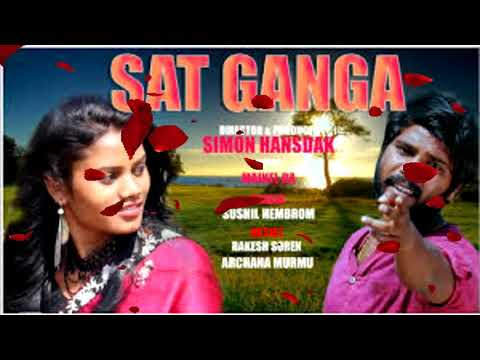 SAT GANGA NEW SANTHALI FULL VIDEO SONG