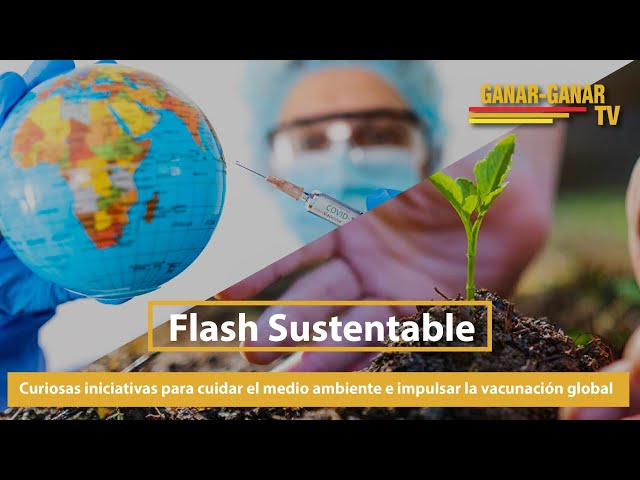 Curiosas iniciativas para cuidar el medio ambiente e impulsar la vacunación global