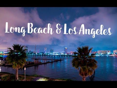 Long Beach & Los Angeles