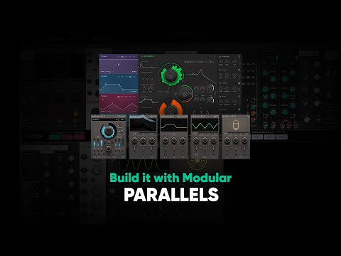 Build it with Modular – Parallels – Softube